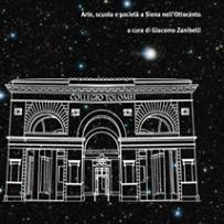 Il recupero del portico di Sant'Agostino. Arte, scuola e società a Siena nell'Ottocento (a cura di G. Zanibelli), Siena, Nuova Immagine Editrice, 2014.